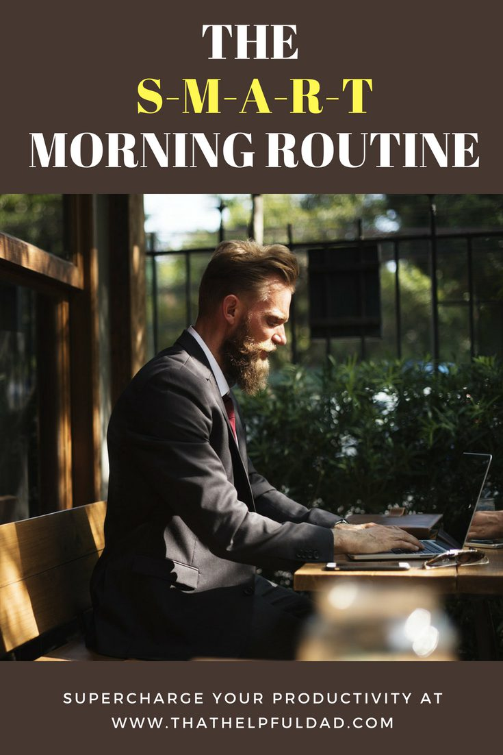 """The """"SMART"""" Morning Routine – Built for Working Men and Women"""