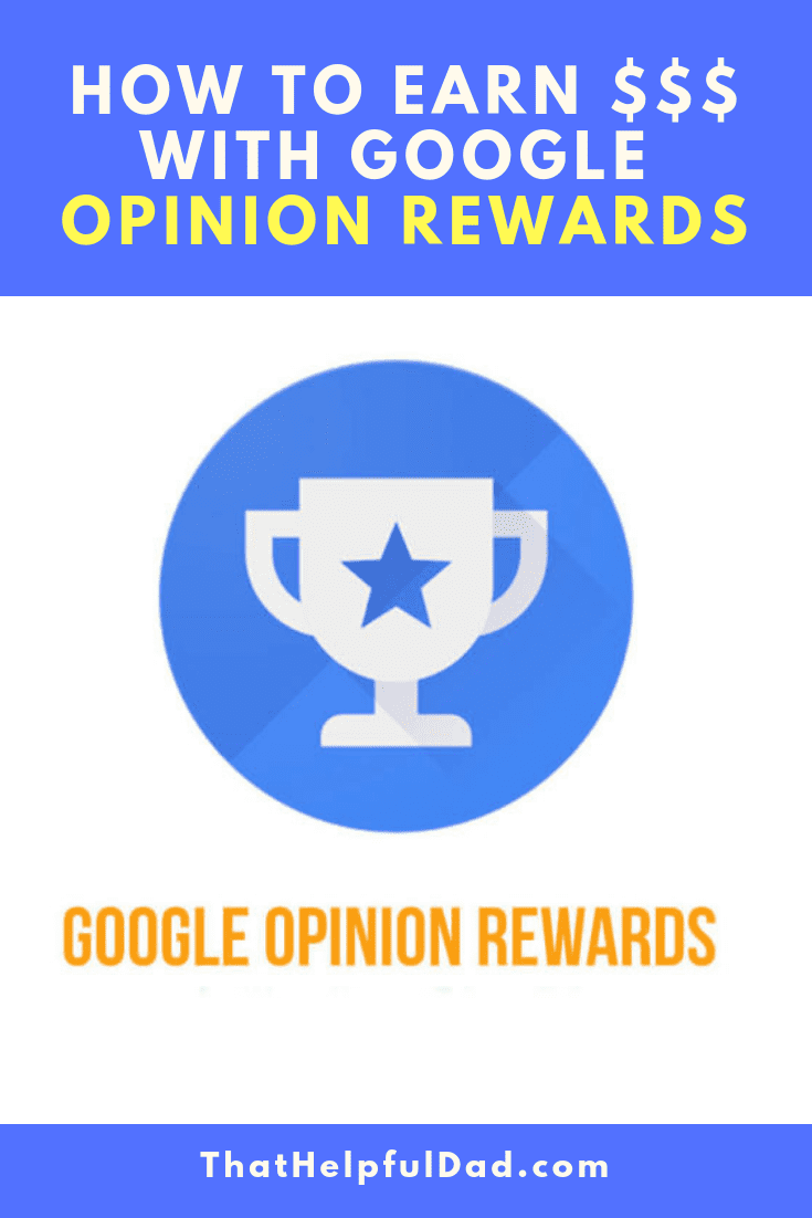How to use Google Opinion Rewards – It's Free Money!
