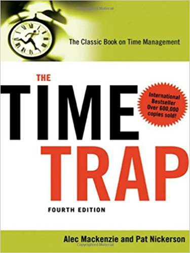 Book – The Time Trap Review – Time Management Tips