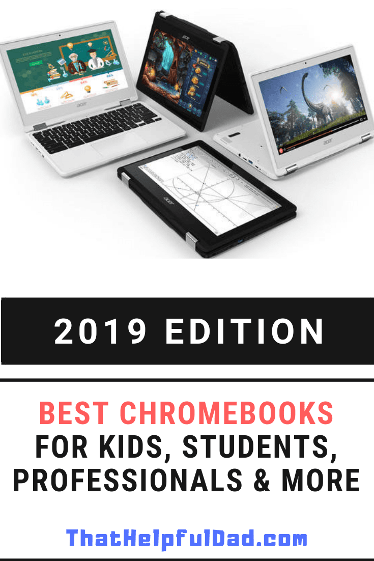 Best Chromebooks 2019 for Kids, Students, Bloggers, Working Professionals, & More
