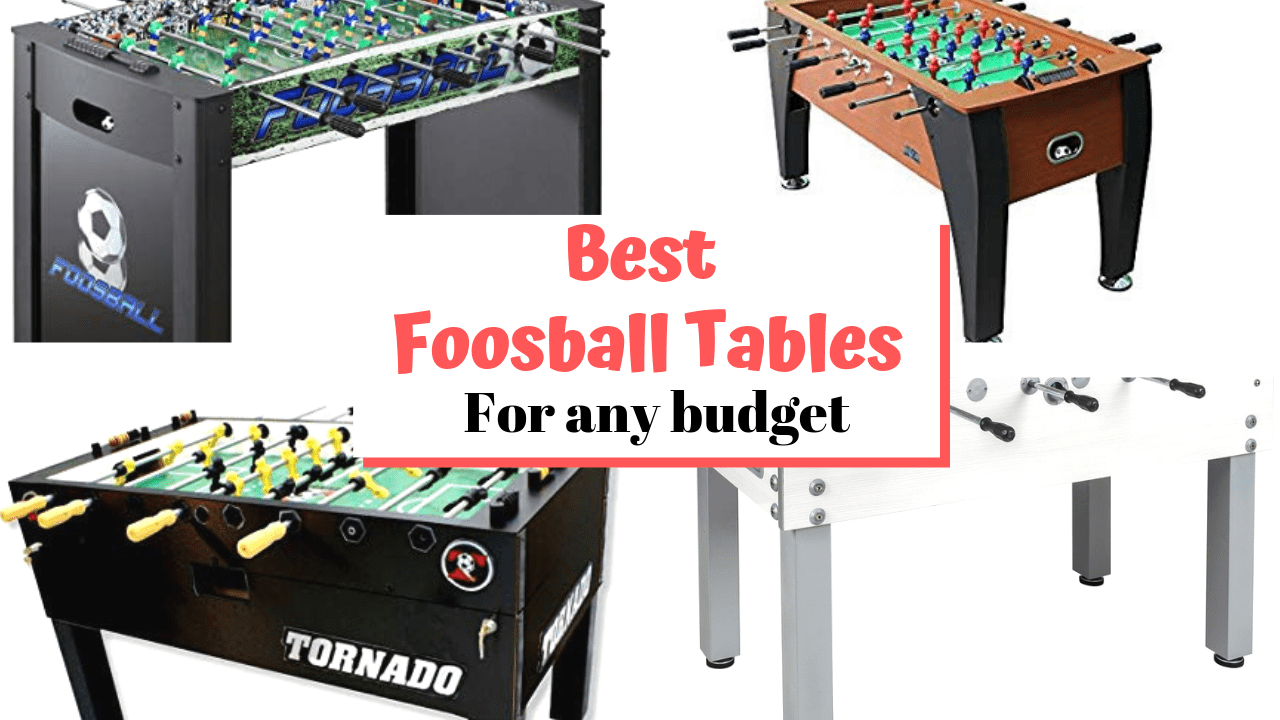 Best Foosball Tables for any budget – from family-friendly to man-cave to competition certified!
