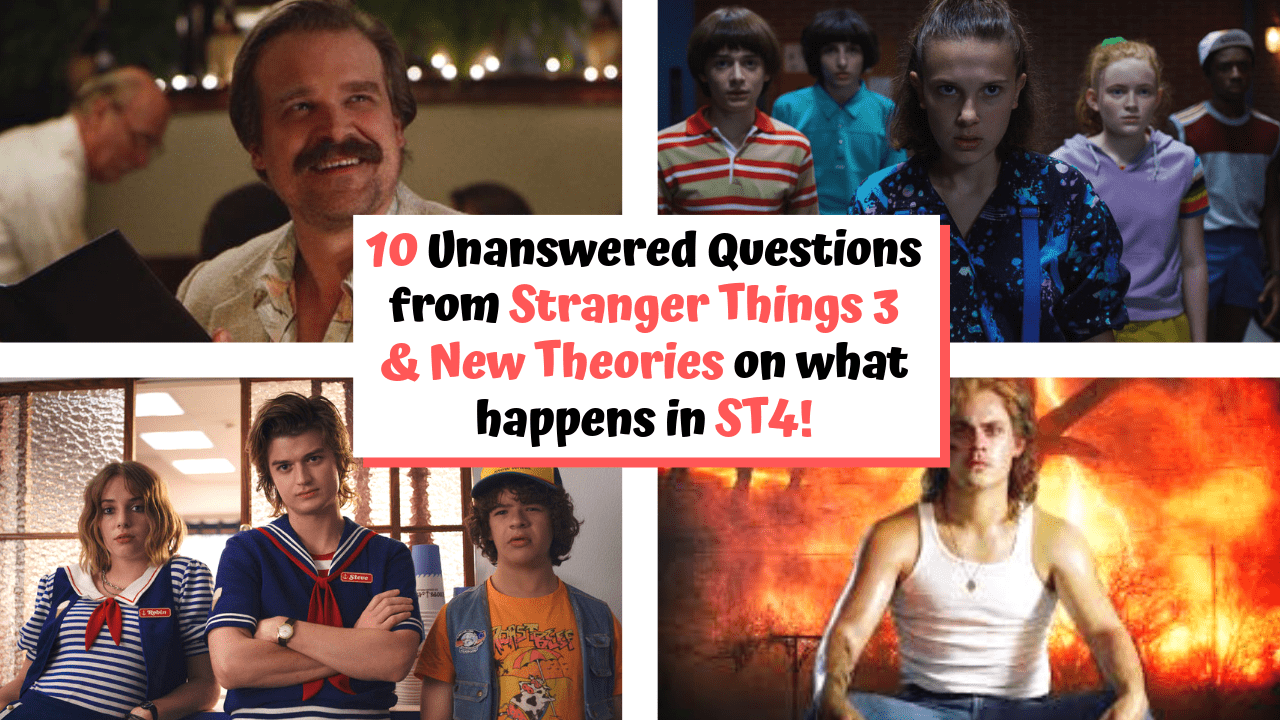 Stranger Things Season 3 – 10 Questions Everyone is still trying to Answer
